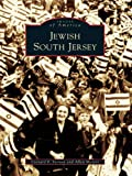 Jewish South Jersey (Images of America) (English Edition)