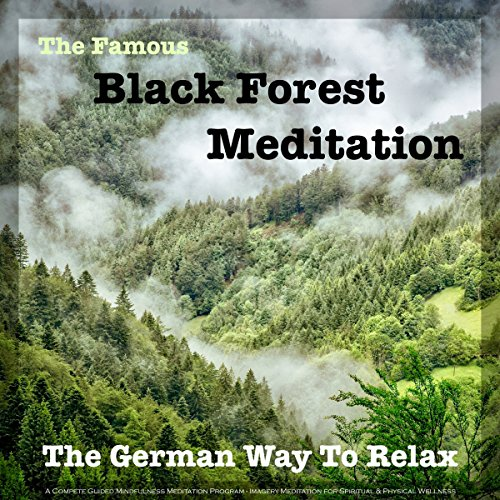 The Famous Black Forest Meditation audiobook cover art