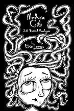 Medusa Coils: 20 Twisted Monologues
