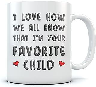 Caneca de café divertida de cerâmica I'm Your Favorite Child - Aniversário para pais de filho ou filha, Dia dos Pais para ...