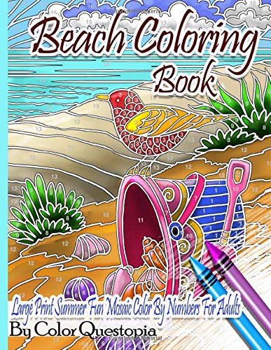 Beach Coloring Book- Large Print Summer Fun Mosaic Color By Numbers For Adults: Ocean Art For Stress Relief and Relaxation