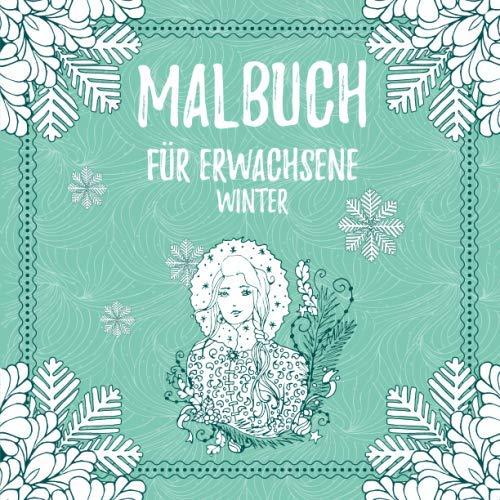 Malbuch für Erwachsene Winter: Motive auf weißem Hintergrund - Malbuch zum Entspannen im Advent, Winter & zu Weihnachten