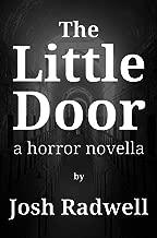 The Little Door: A Horror Novella (English Edition)
