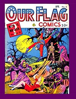 """Our Flag Comics #5: Featuring """"The Flag"""" & """"The Unknown Soldier"""" - All Stories - No Ads"""