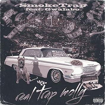 Real Trap Molly (feat. Gwalabo)