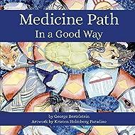 Medicine Path: In a Good Way (1)