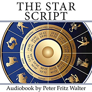 The Star Script: How Astrology Helps Finding Out Who You Are audiobook cover art
