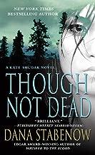 Though Not Dead: A Kate Shugak Novel (Kate Shugak Novels Book 18)