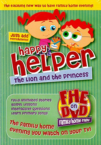 FHE on Dvd, Happy Helper the Lion and the Princess