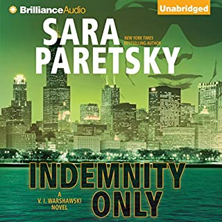 Indemnity Only                   By:                                                                                                                                 Sara Paretsky                               Narrated by:                                                                                                                                 Susan Ericksen                      Length: 8 hrs and 43 mins     361 ratings     Overall 4.2