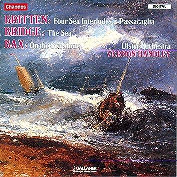 Britten: 4 Sea Interludes - Bridge: The Sea - Bax: On The Sea Shore