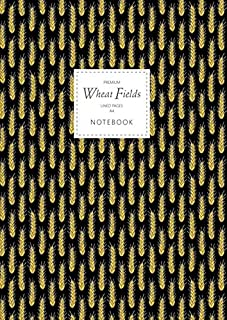 Wheat Fields Notebook - Lined Pages - A4 - Premium: (Night Edition) Fun notebook 192 lined pages (A4 / 8.27x11.69 inches /...