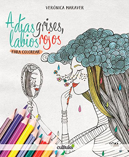 A días grises, labios rojos: para colorear