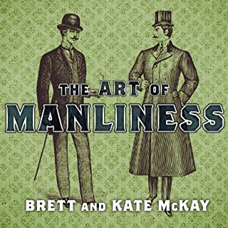 The Art of Manliness audiobook cover art