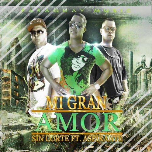 Mi Gran Amor (feat. Aspirante)