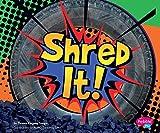 Shred It! (Destruction) (English Edition)