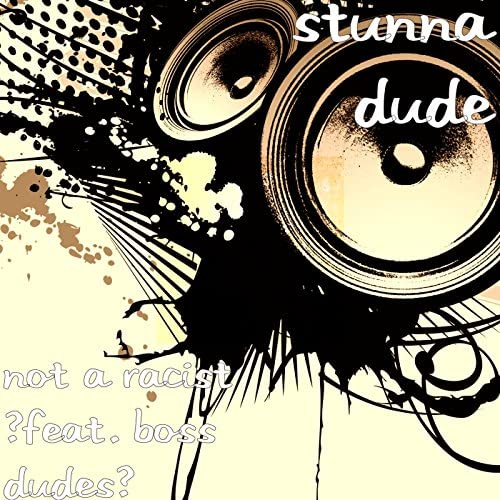 Stunna Dude