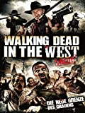 Walking Dead in the West [dt./OV]