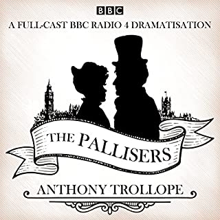 The Pallisers     12 BBC Radio 4 Full Cast Dramatisations              By:                                                                                                                                 Anthony Trollope                               Narrated by:                                                                                                                                 Ben Miles,                                                                                        David Troughton,                                                                                        full cast,                   and others                 Length: 11 hrs and 21 mins     57 ratings     Overall 4.9