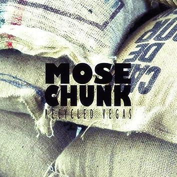 Mose Chunk