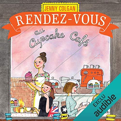 Rendez-vous au cupcake café                   De :                                                                                                                                 Jenny Colgan                               Lu par :                                                                                                                                 Christel Touret                      Durée : 14 h et 29 min     30 notations     Global 4,4