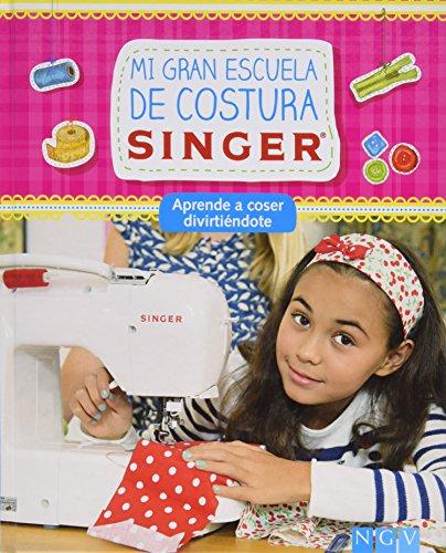 Mi Gran Escuela De Costura Singer