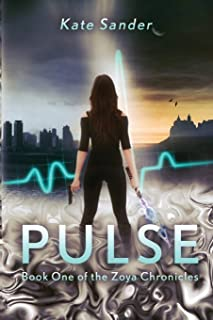 Pulse: Book One of the Zoya Chronicles: Volume 1