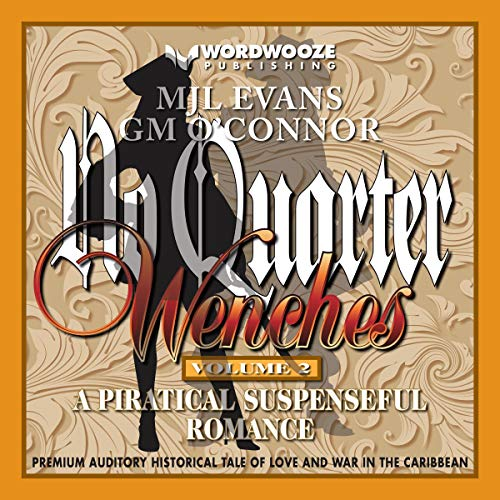 No Quarter: A Piratical Suspenseful Romance Audiobook By MJL Evans,                                                                                        GM O'Connor cover art
