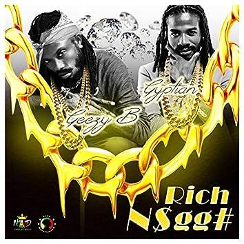 Rich N$Gg#