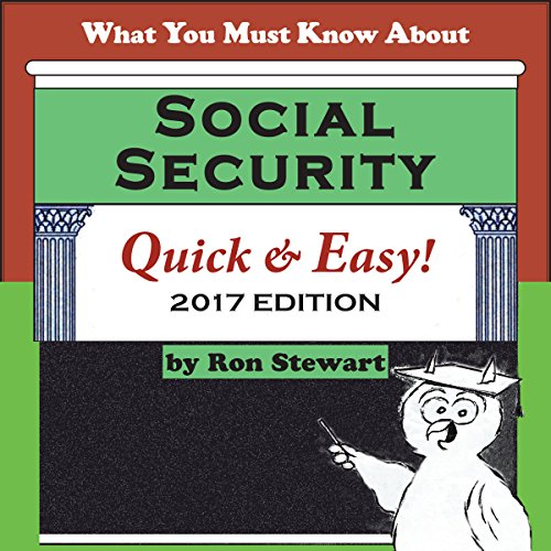 What You Must Know About Social Security Quick & Easy cover art