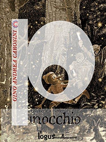 Pinocchio : Riduzione a fumetti (ClassiComics Vol. 5) (Italian Edition)