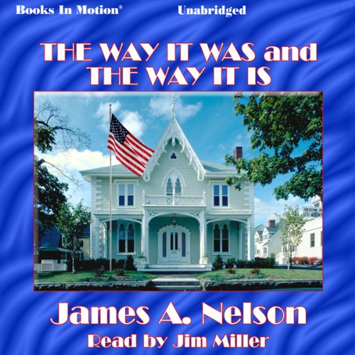 The Way It Was and the Way It Is audiobook cover art
