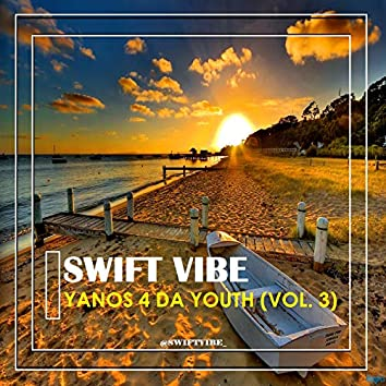 Yanos 4 Da Youth (Vol. 3)