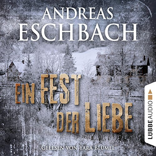 Ein Fest der Liebe                   By:                                                                                                                                 Andreas Eschbach                               Narrated by:                                                                                                                                 Yara Blümel                      Length: 51 mins     1 rating     Overall 1.0