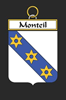 Monteil: Monteil Coat of Arms and Family Crest Notebook Journal (6 x 9 - 100 pages)