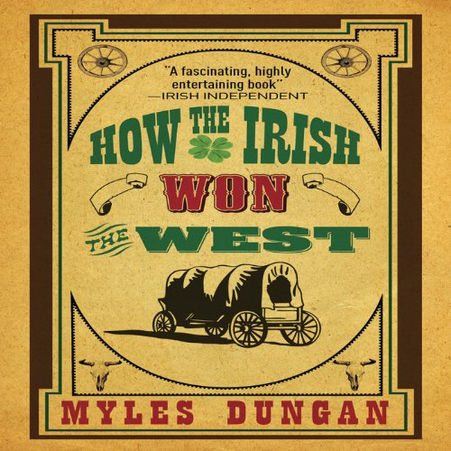 How the Irish Won the West audiobook cover art