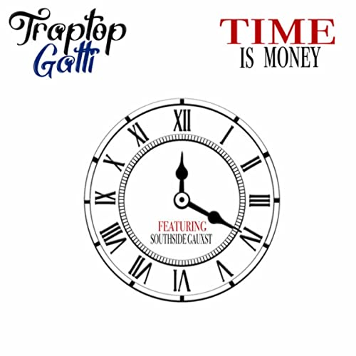 Time is Money by Traptop Gatti on Amazon Music - Amazon com
