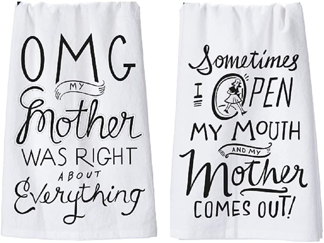 Primitives By Kathy Mom Towel Set OMG My Mother Was Right And Open My Mouth And My Mother Comes Out