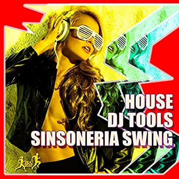 House DJ Tools