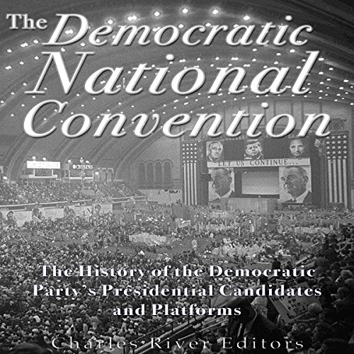 The Democratic National Convention audiobook cover art