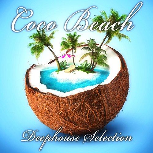 Coco Beach: Deephouse Selection