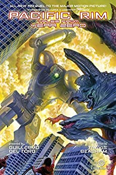 Pacific Rim: Tales From Year Zero  by [Travis Beacham, Sean Chen, Yvel Guichet, Pericles Junior, Chris Batista]