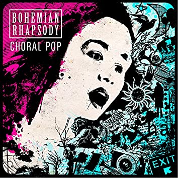 Bohemian Rhapsody: Choral Pop