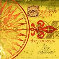 The Journey by Steeleye Span (1999-11-15)