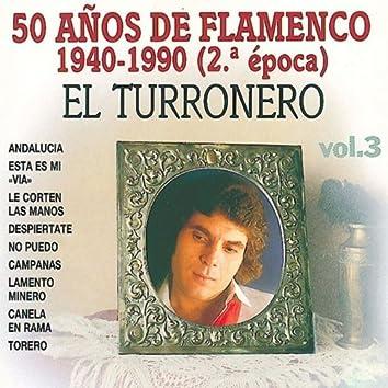 50 Años de Flamenco 1940-1990, Vol. 3 (2ª Epoca)
