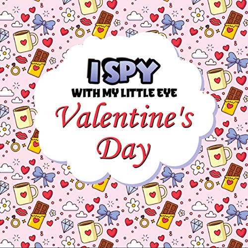 I Spy With My Little Eye Valentine's Day: Guessing Game for Toddlers Ages...