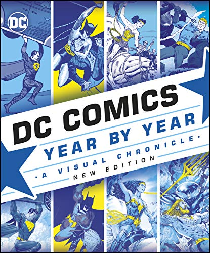 DC Comics Year By Year New Edition:…