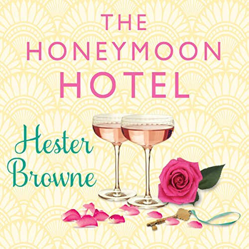 The Honeymoon Hotel audiobook cover art