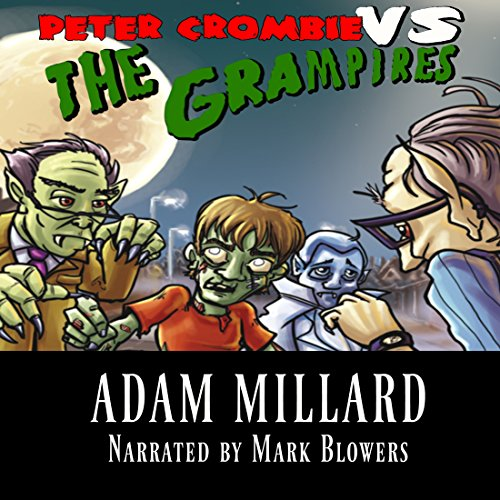 Peter Crombie vs. The Grampires audiobook cover art