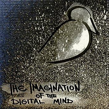 The Imagination of the Digital Mind, Pt. 1